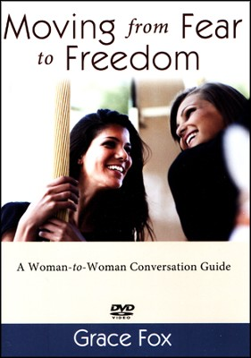 Moving from Fear to Freedom DVD Set  -     By: Grace Fox
