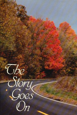 The Story Goes On  -     By: Helen Duff Baugh