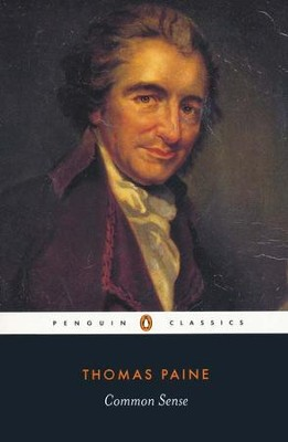 Common Sense         -     Edited By: Isaac Kramnick     By: Thomas Paine