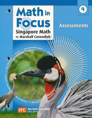 Math in Focus: The Singapore Approach Grade 4  Assessments  -