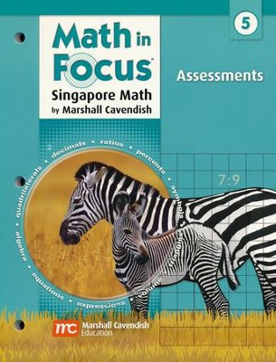 Math in Focus: The Singapore Approach Grade 5 Assessments  -