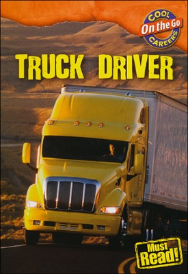 Truck Driver  -     By: William Thomas