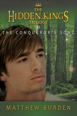 The Conqueror's Song, Hidden Kings Series #2   -     By: Matthew Burden