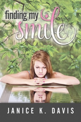 Finding My Smile  -     By: Janice K. Davis