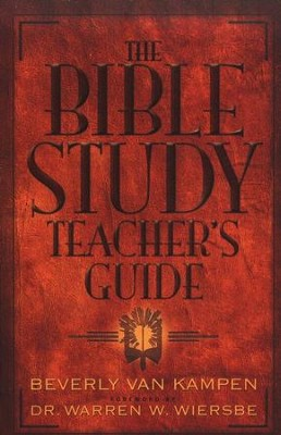 The Bible Study Teacher's Guide  -     By: Beverly Van Kampen