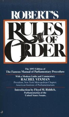 Roberts Rules of Order   -     Edited By: Rachel Vixman, Floyd M. Riddick     By: Rachel Vixman & Floyd M. Riddick, eds.