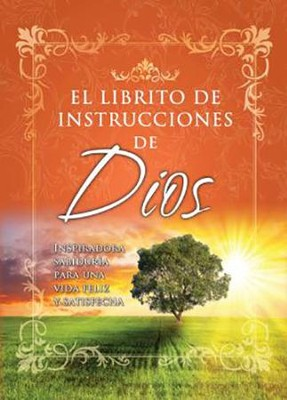El Librito de Instrucciones de Dios    (God's Little Instruction Book)  -