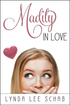 Madily in Love, Madi Series #2   -     By: Lynda Lee Schab