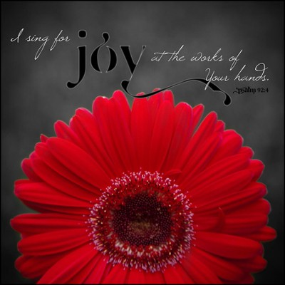 I Sing For Joy at the Works of Your Hands Mounted Print  -     By: Leona Lapp