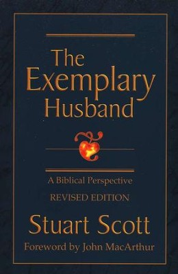 The Exemplary Husband, Revised   -     By: Stuart Scott