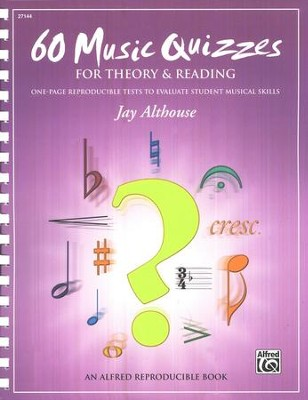 60 Music Quizzes for Theory & Reading   -     By: Jay Althouse