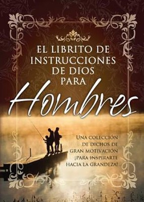 El Librito de Instrucciones de Dios Para Hombres  (God's Little Instruction Book for Men)  -