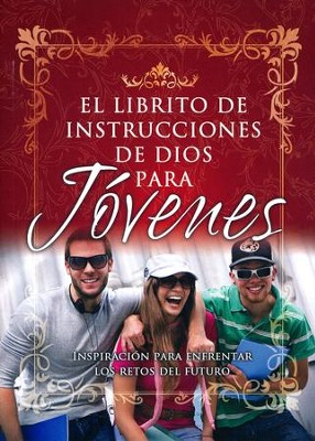El Librito de Instrucciones de Dios para Jovenes, God's Little Instruction Book for Teens   -