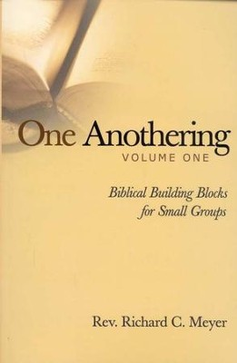 One Anothering, vol.1: Biblical Building Blocks for Small Groups - Slightly Imperfect  -