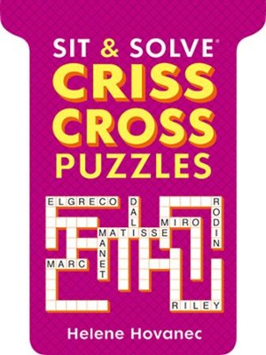Sit & Solve Crisscross Puzzles  -     By: Helene Hovanec