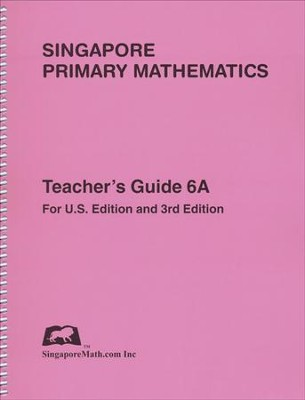Singapore Math Primary Math Teacher's Guide 6A   -
