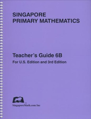 Singapore Math Primary Math Teacher's Guide 6B   -