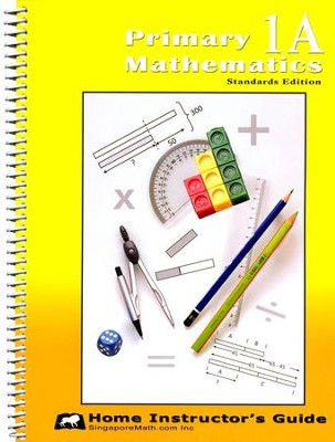 Primary Mathematics Home Instructor's Guide 1A (Standards Edition)  -
