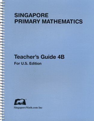 Primary Math Teacher's Guide 4B (Revised U.S. Edition)   -