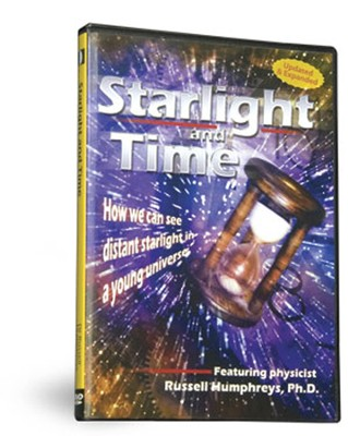 Starlight and Time  -     By: Russell Humphreys