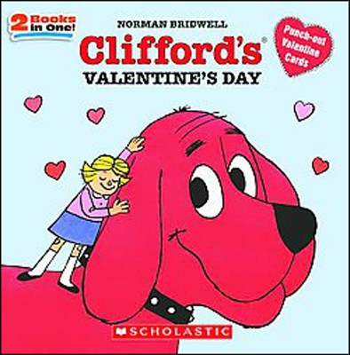 Clifford's Valentine's Day  -     By: Norman Bridwell     Illustrated By: Norman Bridwell