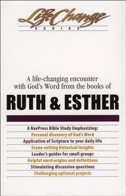 Ruth & Esther, LifeChange Bible Study   -