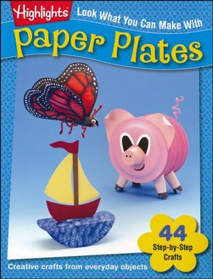 Look What You Can Make With Paper Plates   -