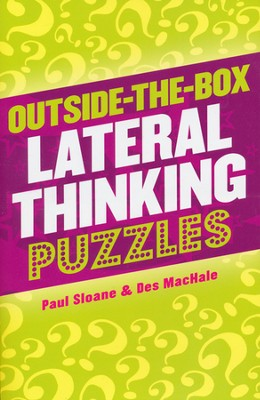 Outside-the-Box Lateral Thinking Puzzles  -     By: Paul Sloane, Des MacHale