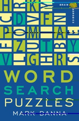 Brain Aerobics Word Search Puzzles  -     By: Mark Danna