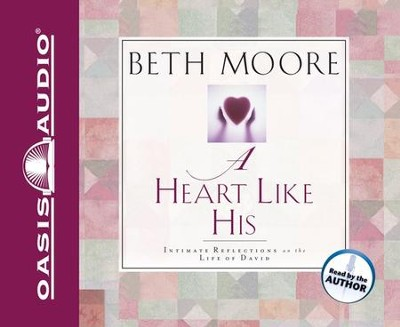 A Heart Like His, Audiobook on CD   -     By: Beth Moore