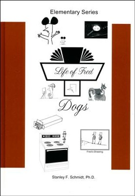 Life of Fred: Dogs  -     By: Stanley F. Schmidt Ph.D.