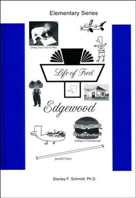 Life of Fred: Edgewood  -     By: Stanley F. Schmidt Ph.D.