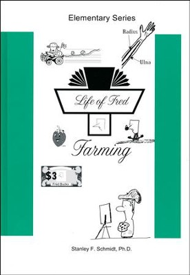 Life of Fred: Farming  -     By: Stanley F. Schmidt Ph.D.
