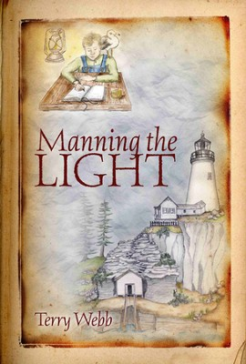 #1: Manning the Light  -     By: Terry Webb, E. Griner