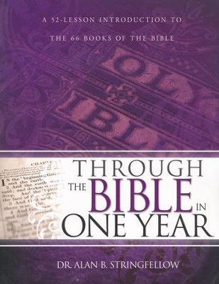 Through the Bible in One Year   -     By: Alan Stringfellow
