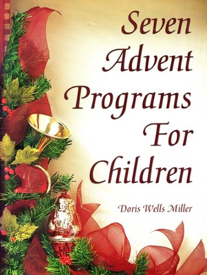 Seven Advent Programs for Children   -     By: Doris Miller