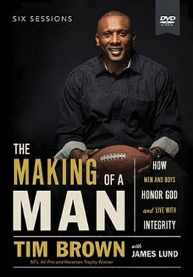 The Making Of A Man, DVD Study   -     By: Tim Brown