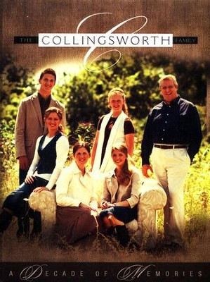 Decade of Memories   -     By: The Collingsworth Family