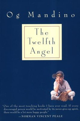 The Twelfth Angel   -     By: Og Mandino