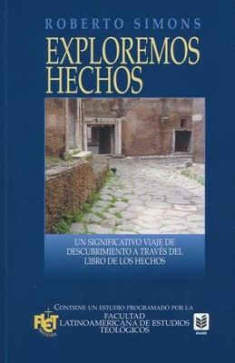 Exploremos Hechos, Exploring Acts (Spanish)   -     By: Roberto Simons