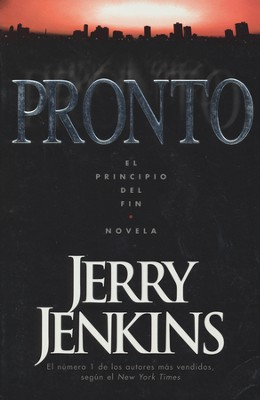 Pronto (Soon)    -     By: Jerry B. Jenkins