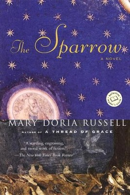 The Sparrow   -     By: Mary Doria Russell
