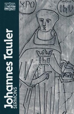 Johannes Tauler: Sermons (Classics of Western Spirituality)  -     By: Johannes Tauler