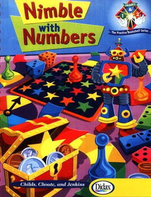 Nimble with Numbers, Grades 1 & 2   -     By: Leigh Childs, Laura Choate, Karen Jenkins
