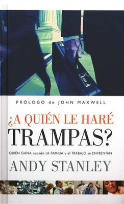 ¿A Quién le Haré Trampas?  (Choosing to Cheat)   -     By: Andy Stanley