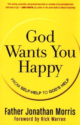 God Wants You Happy  -     By: Jonathan Morris
