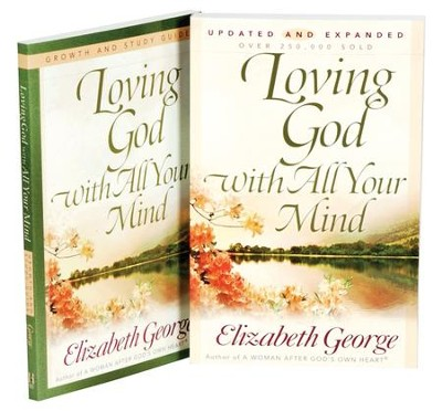 Loving God With All Your Mind, Book & Study Guide    -     By: Elizabeth George