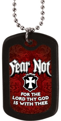 Fear Not, Dog Tag Necklace  -