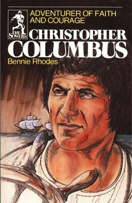 The Sower Series: Christopher Columbus: Adventures of Faith     -     By: Bonnie Rhodes