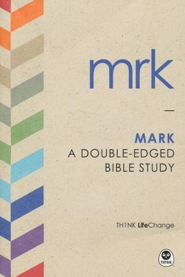 TH1NK LifeChange Mark: A Double-Edged Bible Study  -